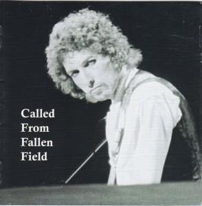bobdylan-called-fallen-field