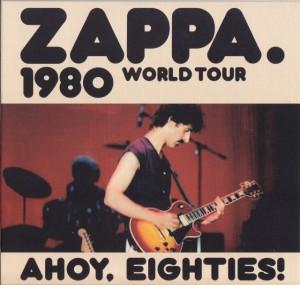 frankzappa-ahoy-eighties