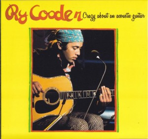rycooder-crazy-about-acoustic-guitar