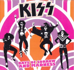 kiss-days-of-sorrow-madness1