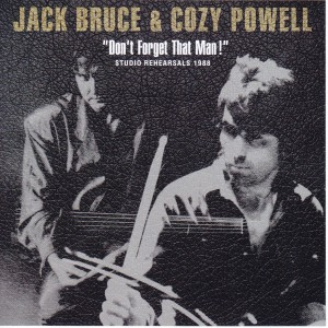 jackbruce-cozy-powell-dont-forget-that-man1
