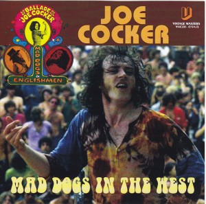 joecocker-mad-dogs-in-west1