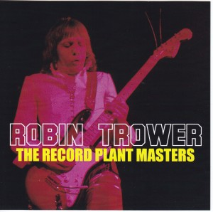 robintrower-record-plant-masters1