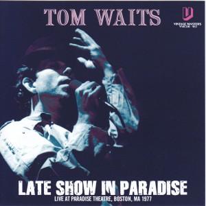 tomwaits-late-show-paradise1