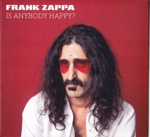 frankzappa-is-anybody-happy1