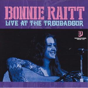 bonnieraitt-live-troubadour1