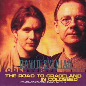 davidsylvian-robert-fripp=road-graceland-colosseo1