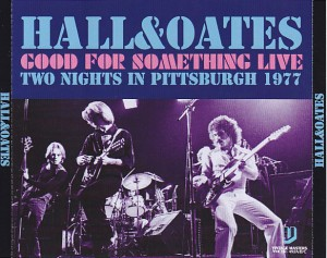 darylhall-oates-good-for-something-live1