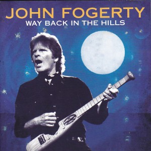 johnfogerty-way-back-hills1