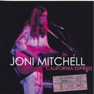 jonimitchell-california-express1