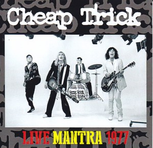 cheap-trick-live-mantra-19771