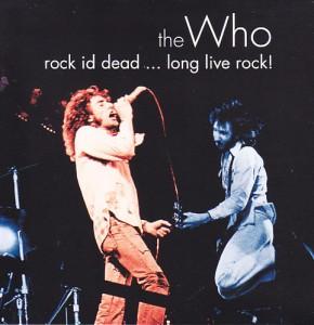 who-rock-id-dead-long-live1