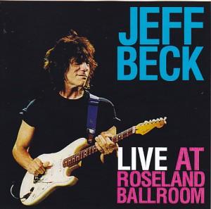 jeffbeck-live-at-roseland-ballroom1