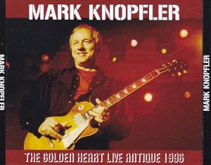 mark-knopfler-the-golden-heart-live-antique-19951