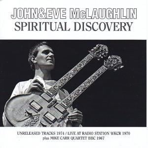 johnmclaughlin-eve-spiritual-discovery1