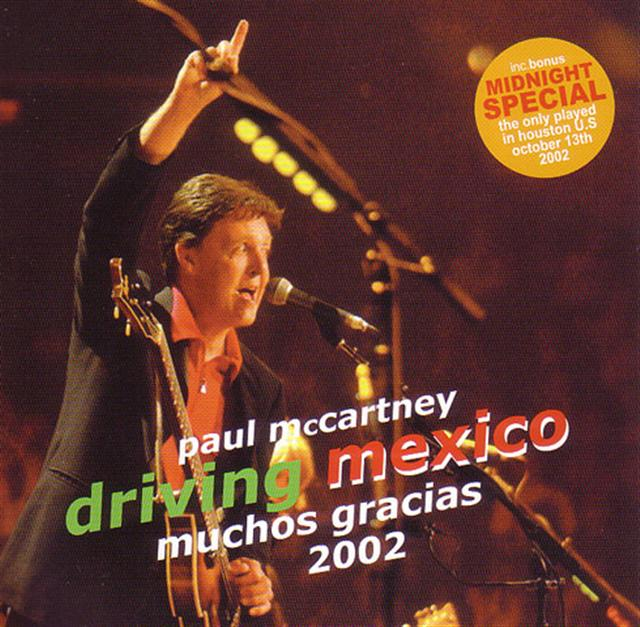 Paul McCartney Driving Mexico 2002 2CD