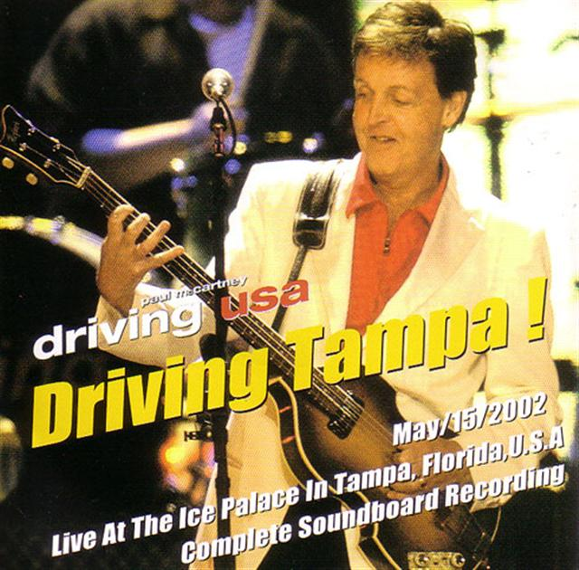 Paul McCartney Driving Tampa 2CD