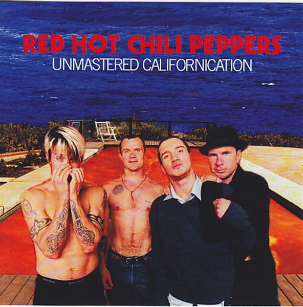 Red Hot Chili Peppers / Unmastered Californication / 1CDR