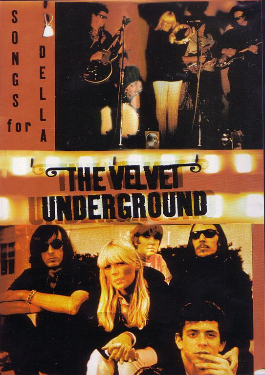 Madison Square Garden: Velvet Underground / Songs For Della /1DVD
