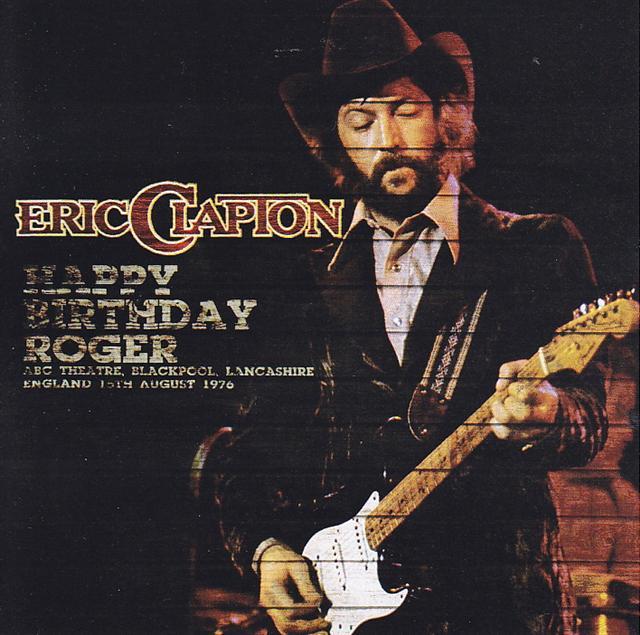 eric clapton birthday Eric Clapton / Happy Birthday Roger / 2 CDR – GiGinJapan eric clapton birthday