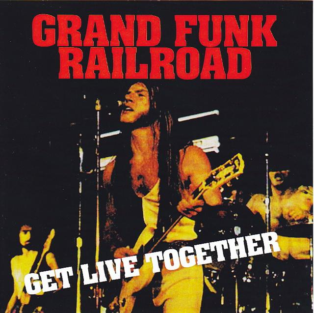 grand funk railroad get live together 2cdr. Black Bedroom Furniture Sets. Home Design Ideas