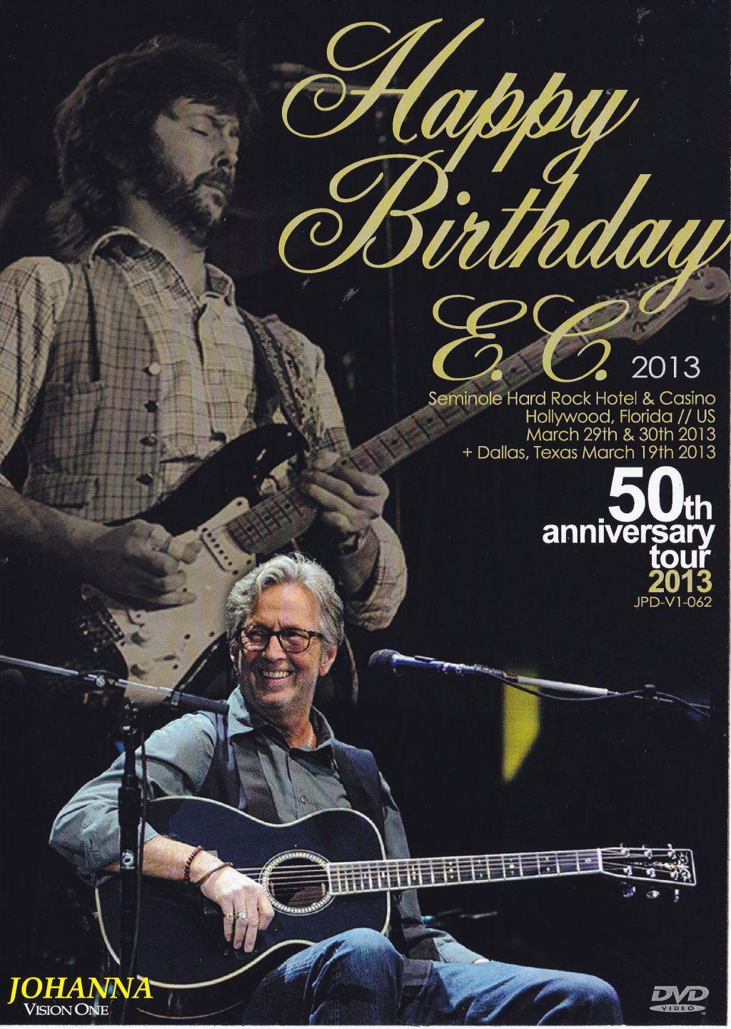 eric clapton birthday Eric Clapton / Happy Birthday EC 2013 / 1DVDR – GiGinJapan eric clapton birthday