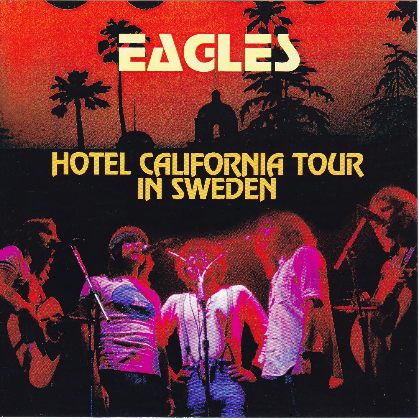 Eagles Hotel California Tour In Sweden 2cdr Giginjapan