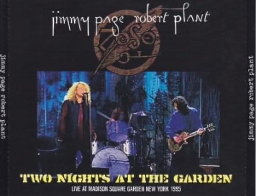 Jimmy Page & Robert Plant / Two Nights At The Garden / 4CDR