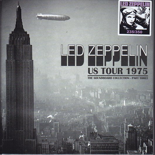 Led Zeppelin / US Tour 1975 The Soundboard Collection Part Three