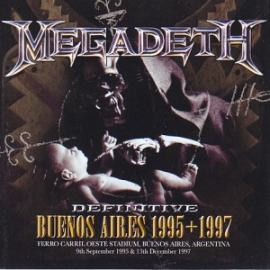 megadeth-95-97definitive-buenos-aires1