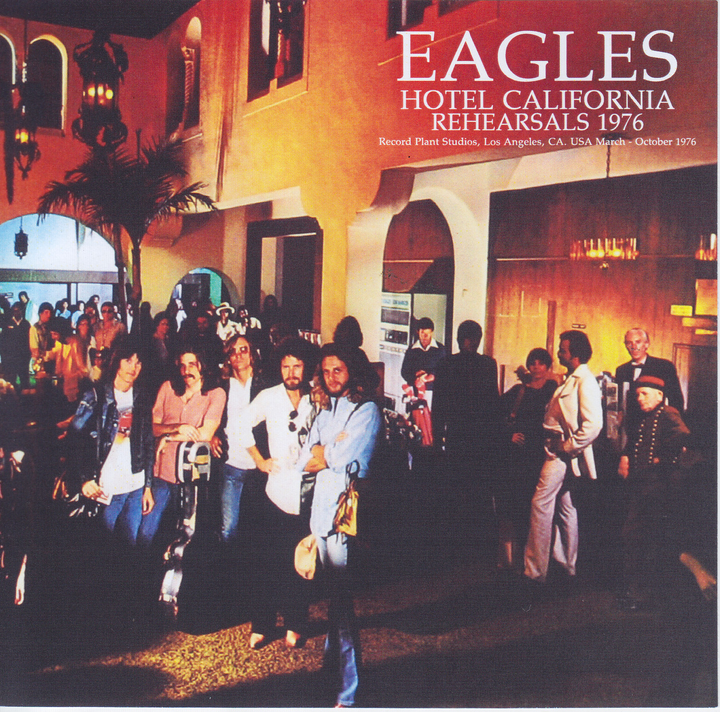 eagles hotel california rehearsals 1976 1cdr giginjapan. Black Bedroom Furniture Sets. Home Design Ideas