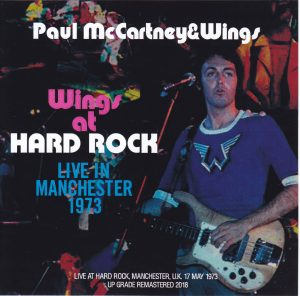 Paul McCartney & Wings / Wings At Hard Rock Live In
